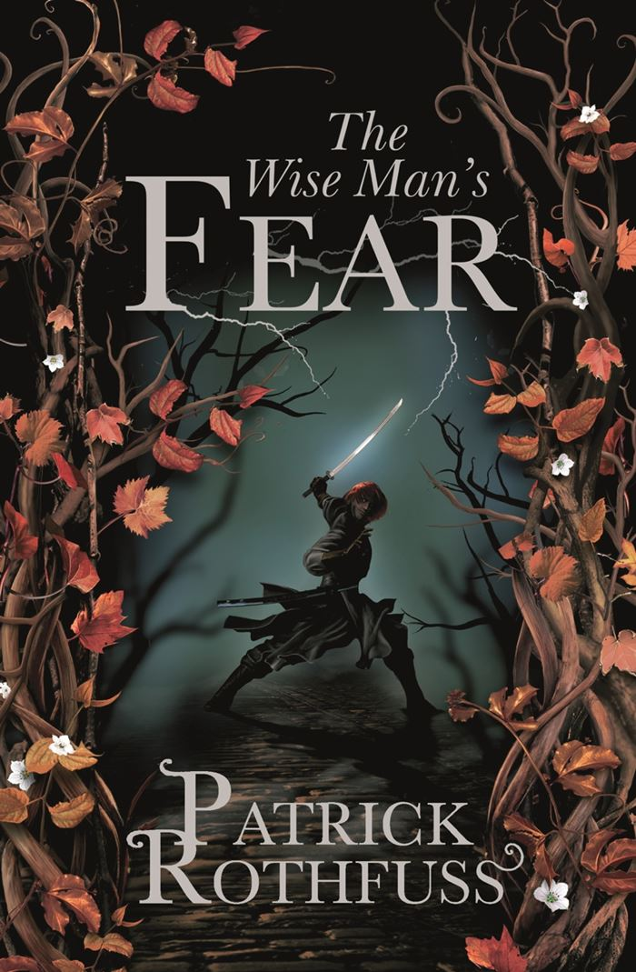 The Wise Man's Fear, Patric Rothfuss, Kingkiller Chronicles